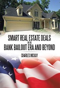 Smart Real Estate Deals in the bank bailout era and beyond